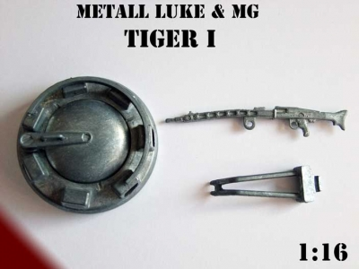 Metall Luke und MG für Panzer *Tiger I* Späte Version Heng Long 1:16