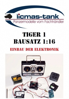 Instructions for the installation of the Heng Long electronics in the Tiger 1 Kit 1:16 licmas tank
